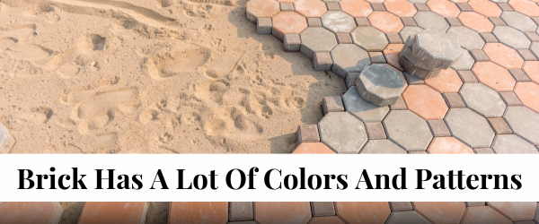 Brick Patios Offer Many Exciting Choices in Colors