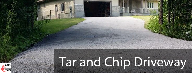 Tar and Chip Driveway