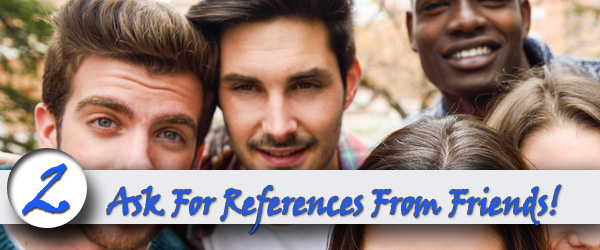 Ask For References From Family