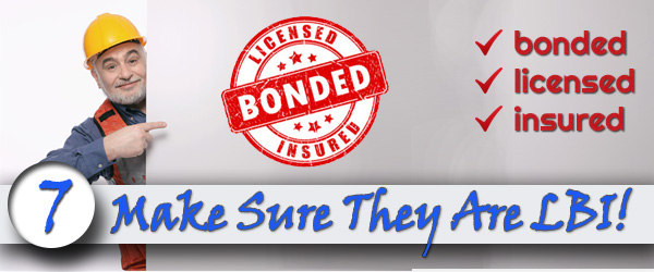 Make-Sure They Are Licensed, Bonded, and Insured
