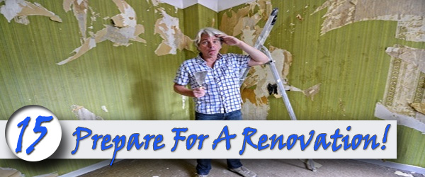 Prepare Your Home For Renovation