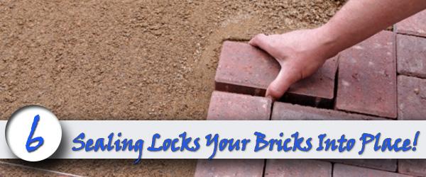 Sealing Locks Your Bricks Into Place
